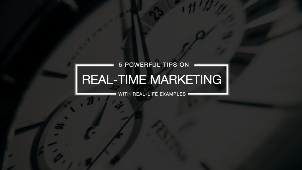 real-time marketing tips