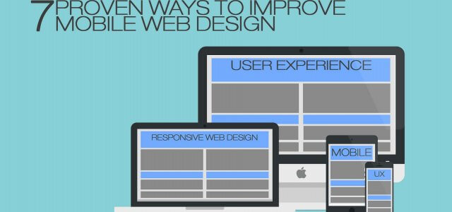 7 Proven Ways to Improve Mobile Web Design