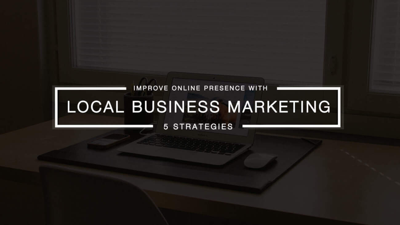 10 Ways To Simplify Your Local Marketing Strategy In 2016