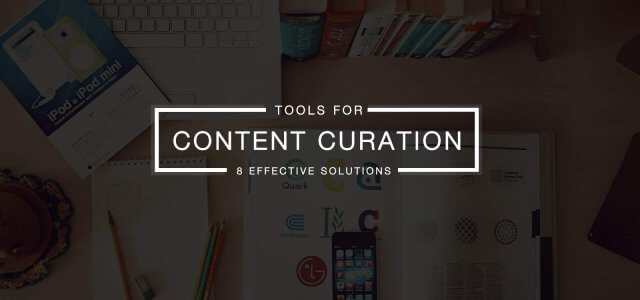 8 Best Content Curation Tools