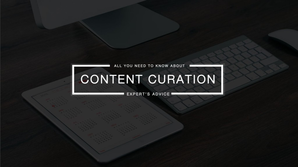 Content Curation - Provide Valuable Content Without Creating It