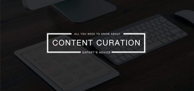Content Curation – Provide Valuable Content Without Creating It
