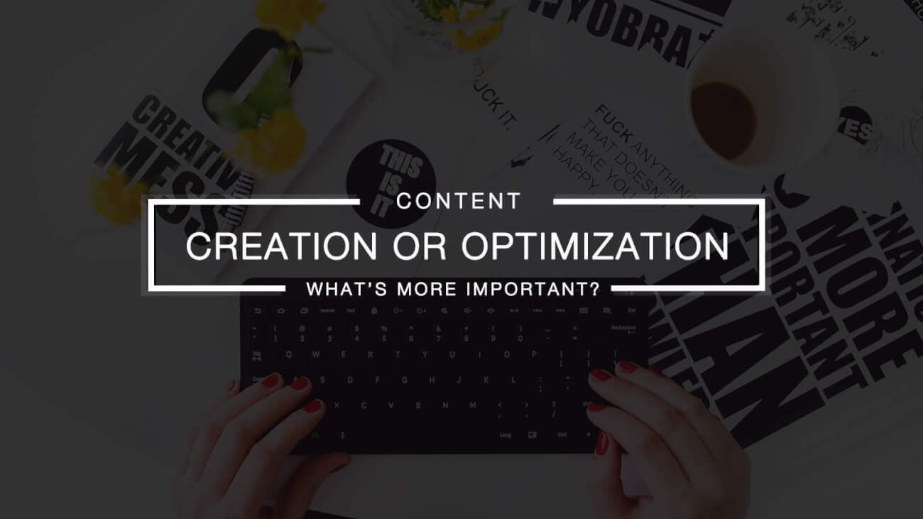 Content Creation Or SEO - What's More Important