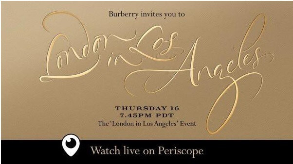 Live Streaming - Burberry, Fashion Show - Periscope/Snapchat