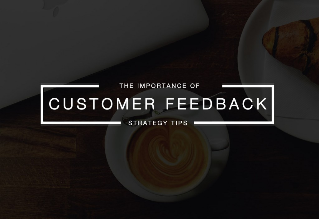 3 Reasons Why Customer Feedback Can Make You Money