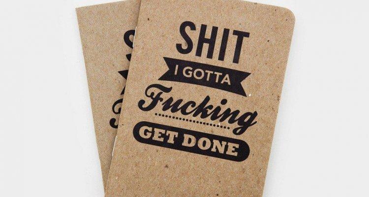 notebook-shit-i-gotta-fucking-get-done-notebooks-1_1024x1024