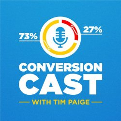 ConversionCast by Tim Paige