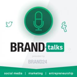BrandTalks by Brand24