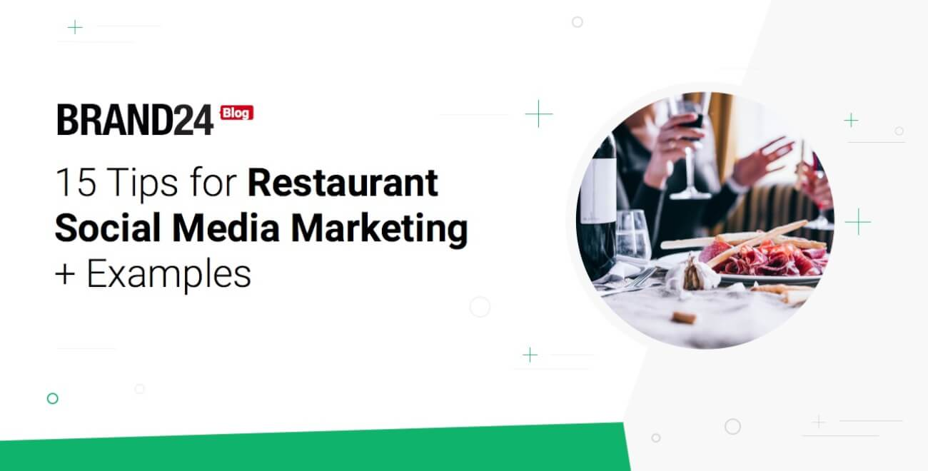 15 Tips for Restaurant Social Media Marketing With Examples