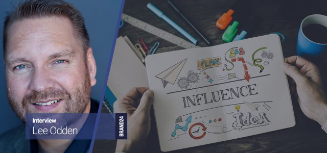Interview: Lee Odden on the Rise and Success of Influencer Marketing