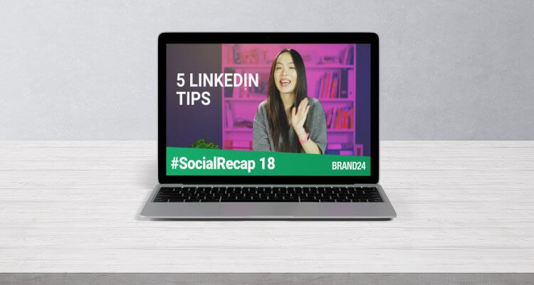 #SocialRecap image on computer with the phrase 5 LinkedIn tips on the screen