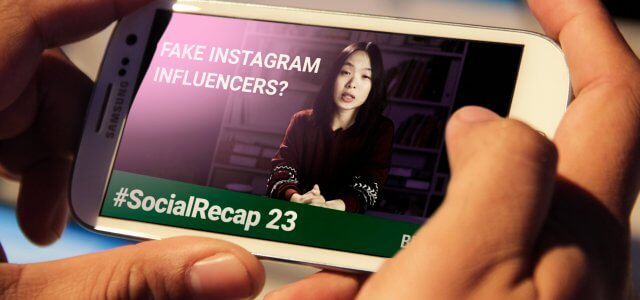 #SocialRecap 23: How to Spot FAKE Influencers & More Instagram for Business Tips