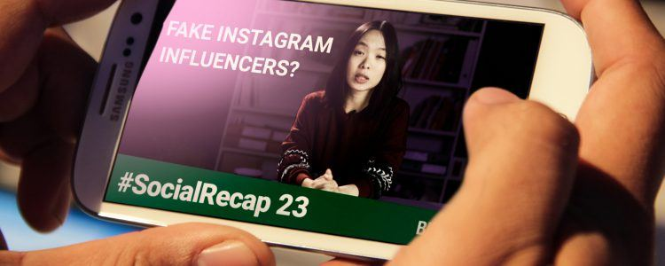 episode 23 of #SocialRecap (How to spot fake Instagram Influencers + more social media updates) on display on a smart phone